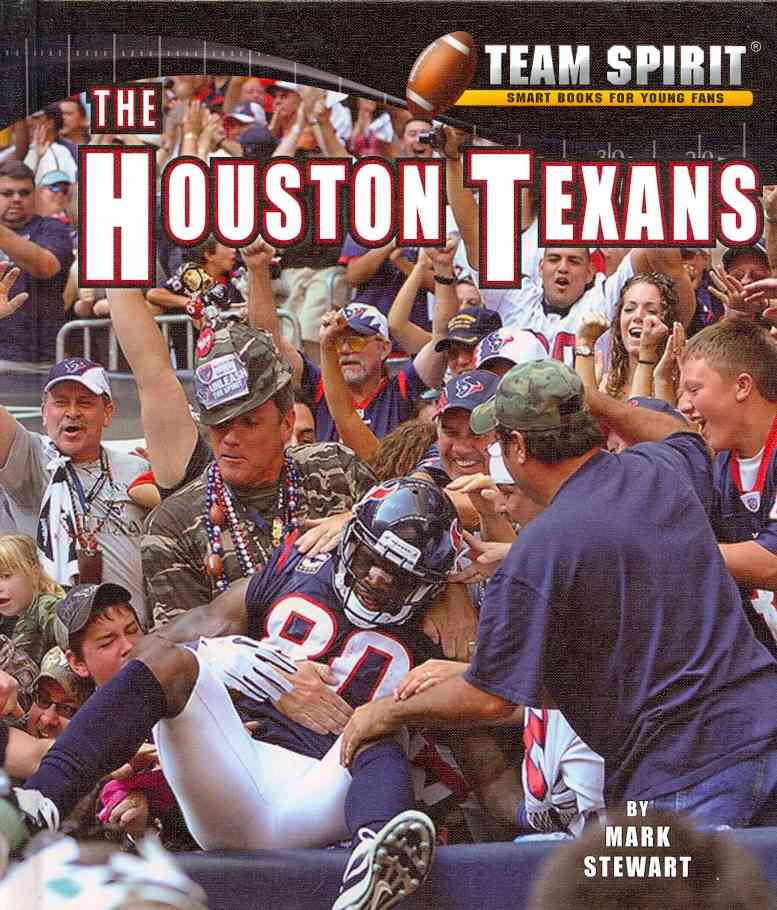 The Houston Texans By Stewart, Mark